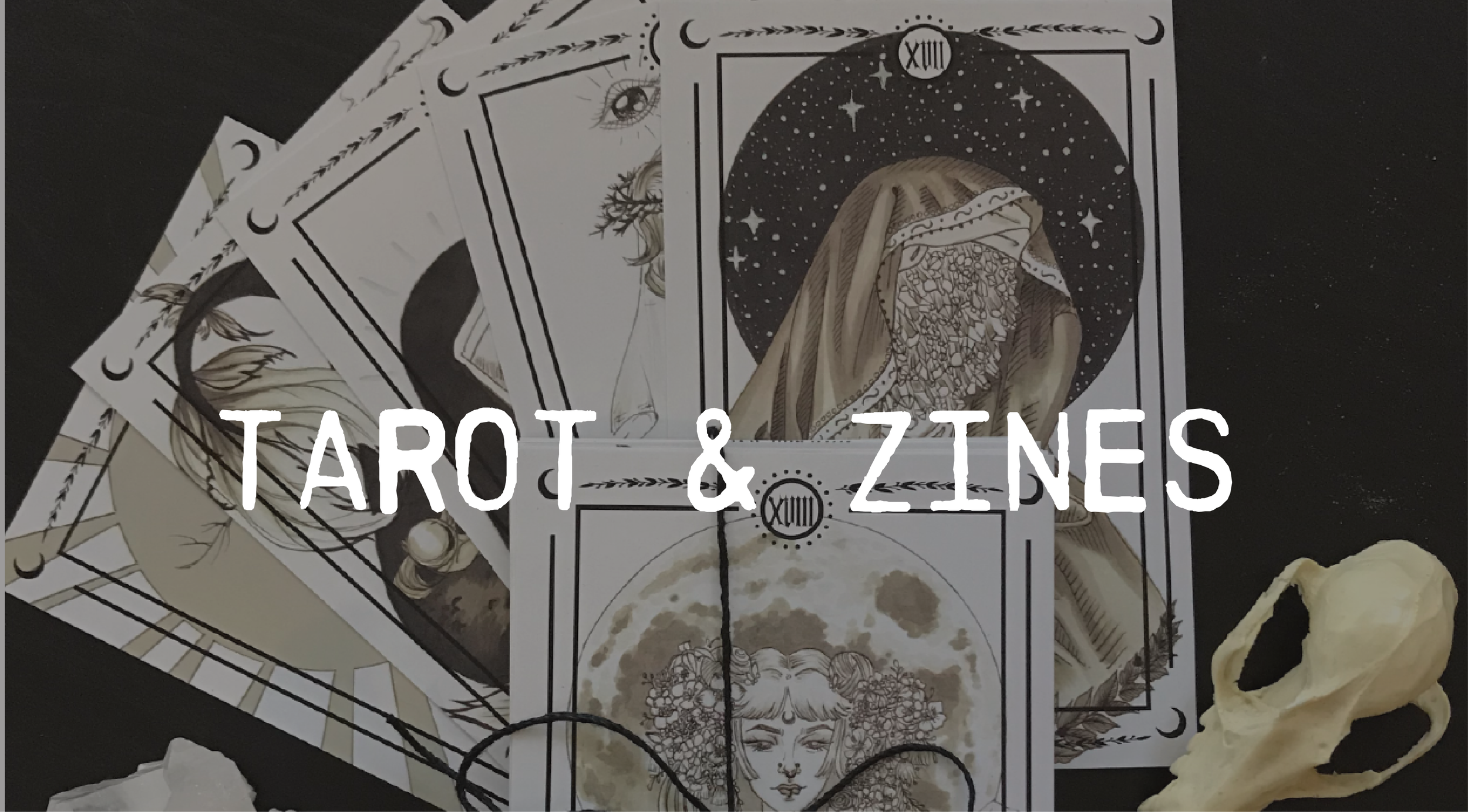 Tarot Card deck, Zines and Prints