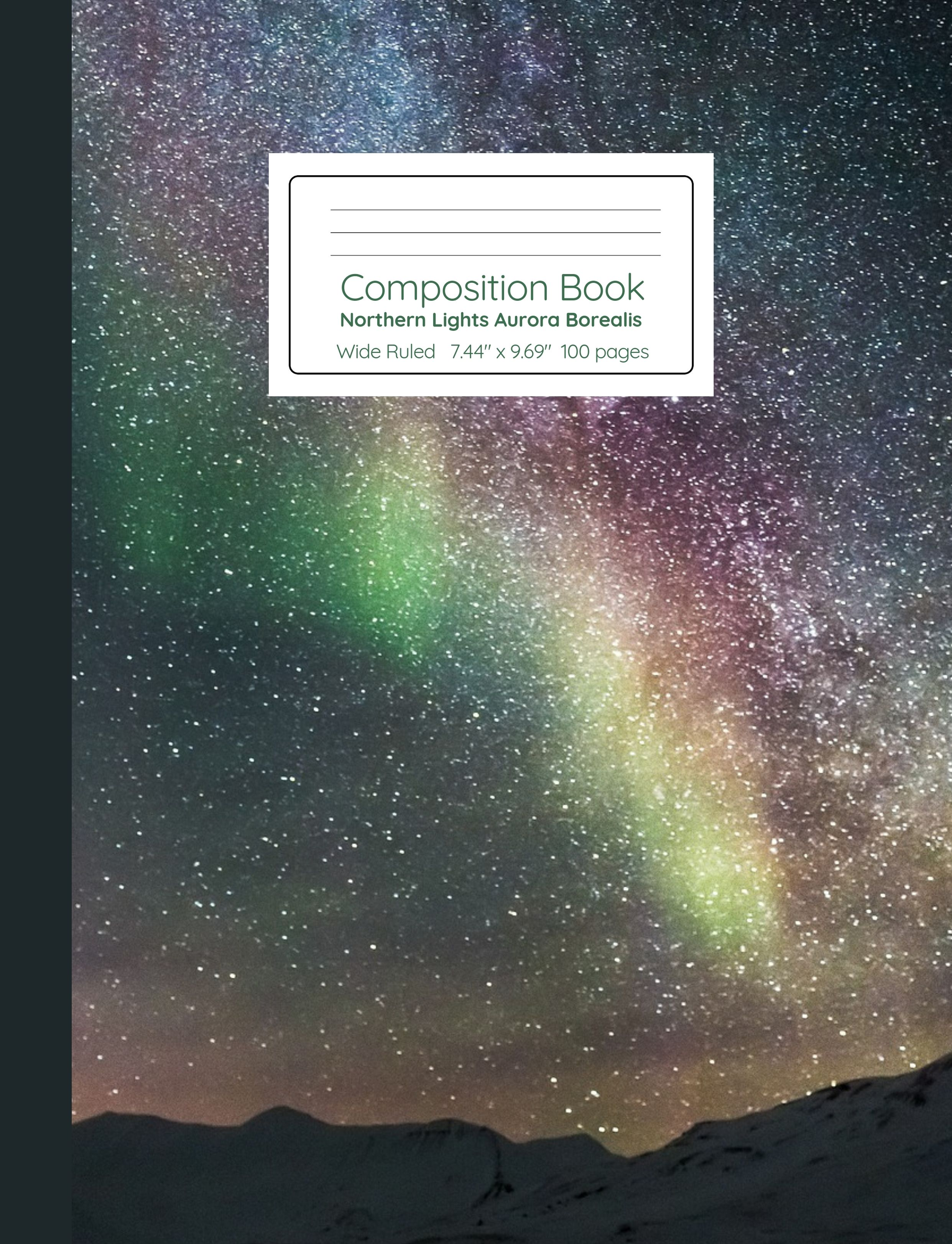 Northern Lights Aurora Borealis Composition Book