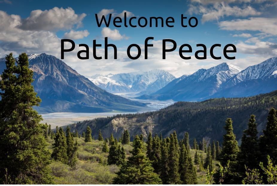 Welcome to Path of Peace (1).jpg