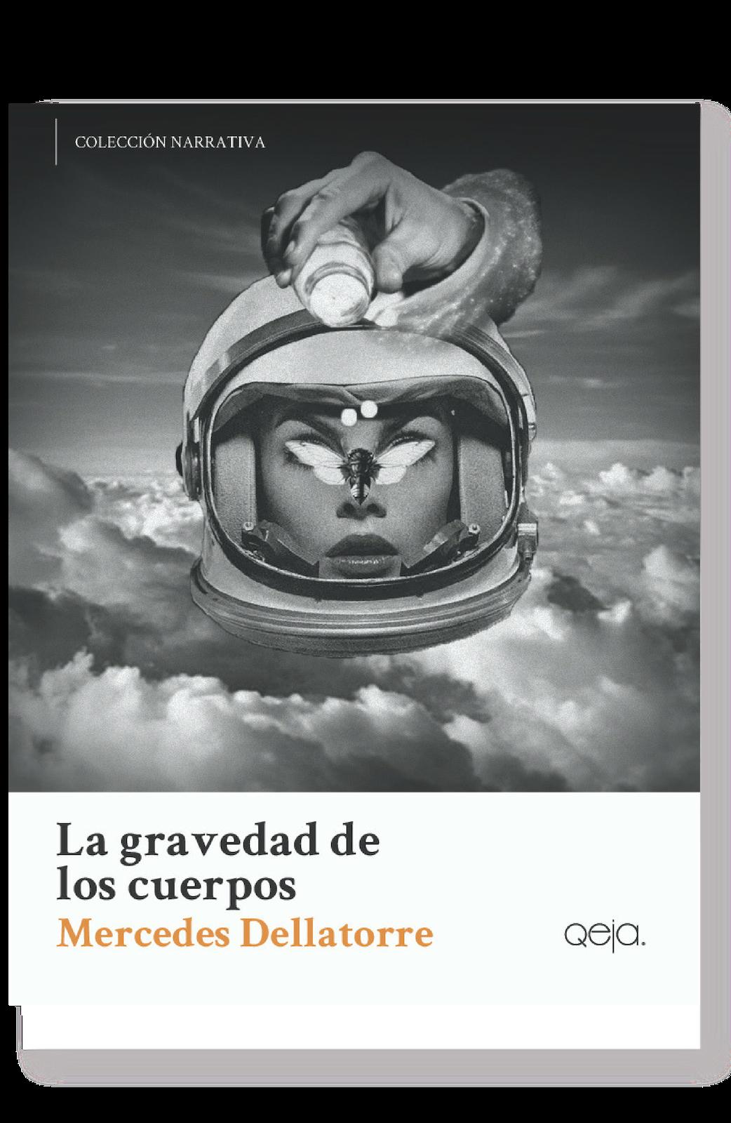mercedes dellatorre - la gravedad de los cuerpos - qeja ediciones.png