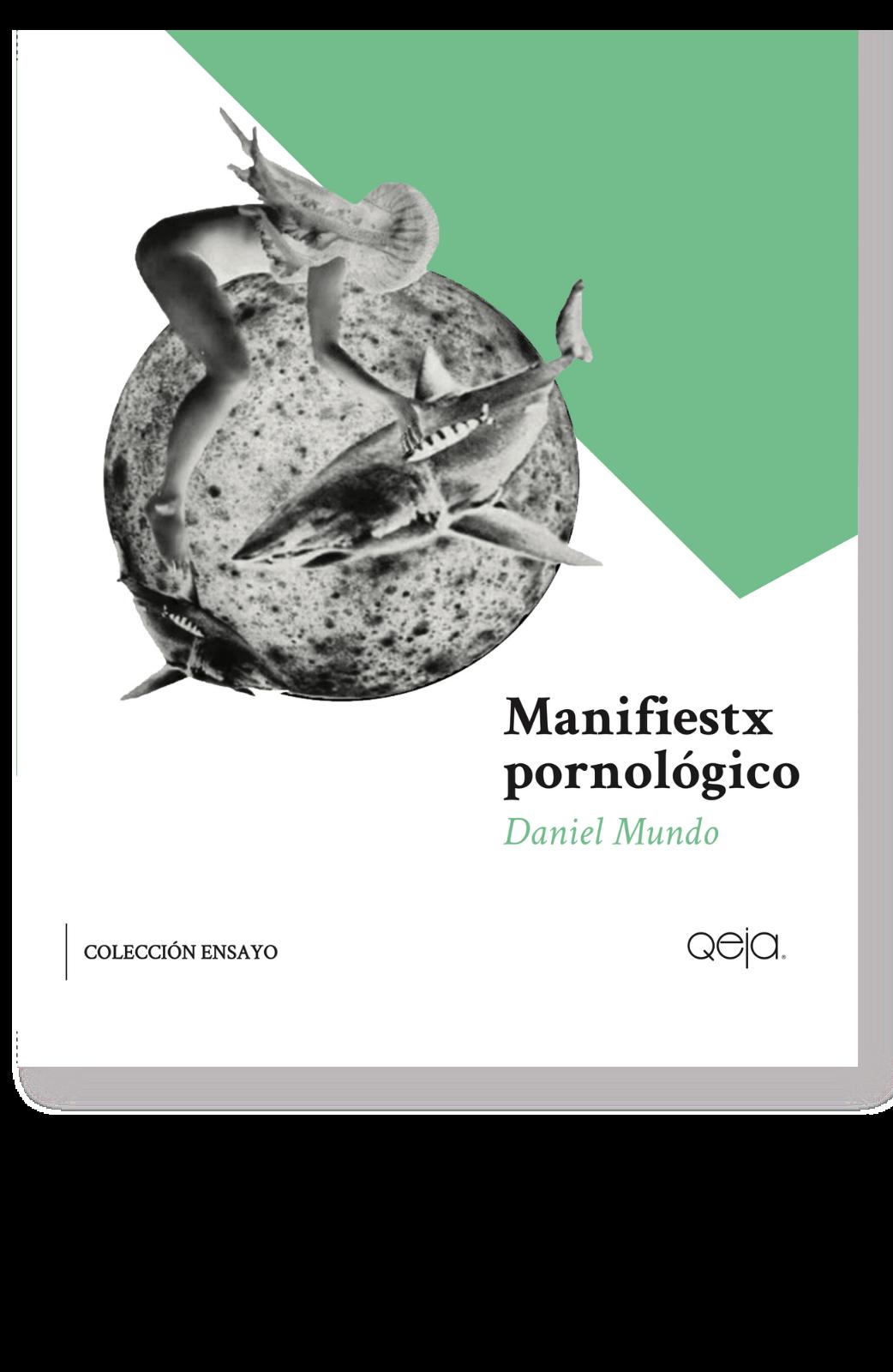 manifiestx-pornologico-daniel-mundo-qeja.png