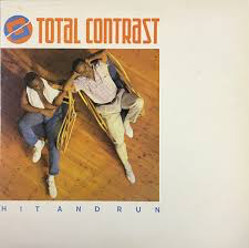 """Total Contrast - Hit & Run was the bands follow up single to """"Takes a little time"""" and also became an international hit topping the dance charts in both the UK and US markets as well"""