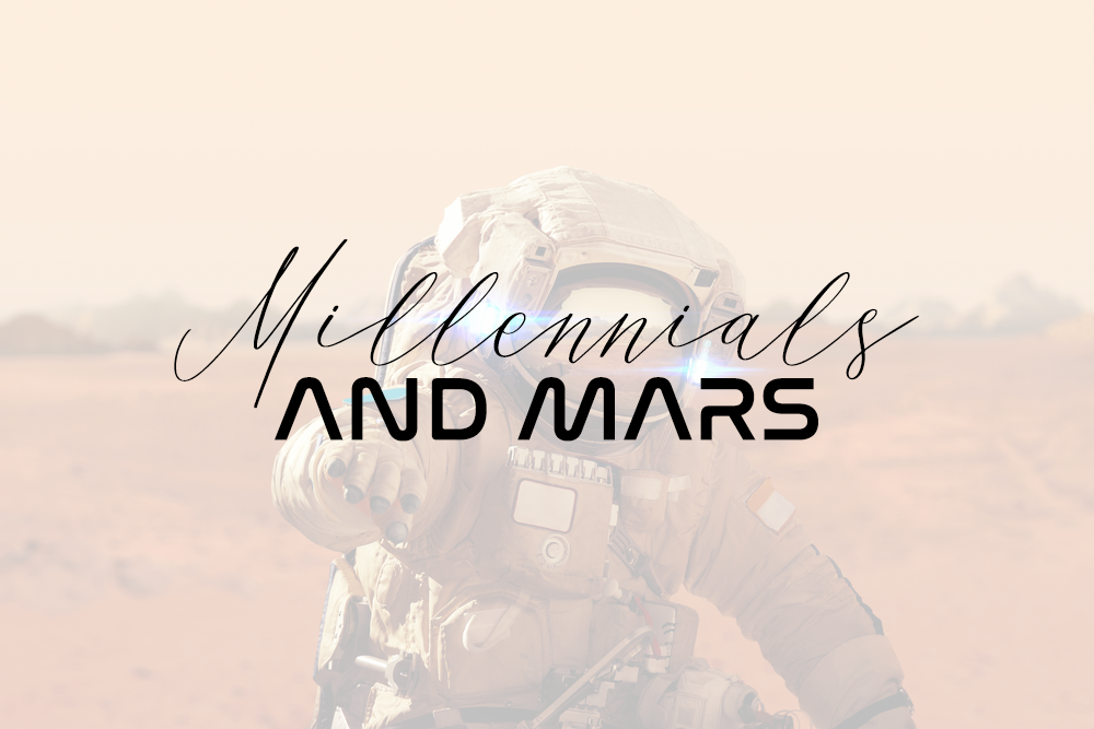 Social Contextual Research conducted on primarily  Millennials  to uncover deeper insights on why Millennials want to leave Earth to go to Mars.    Learn More →