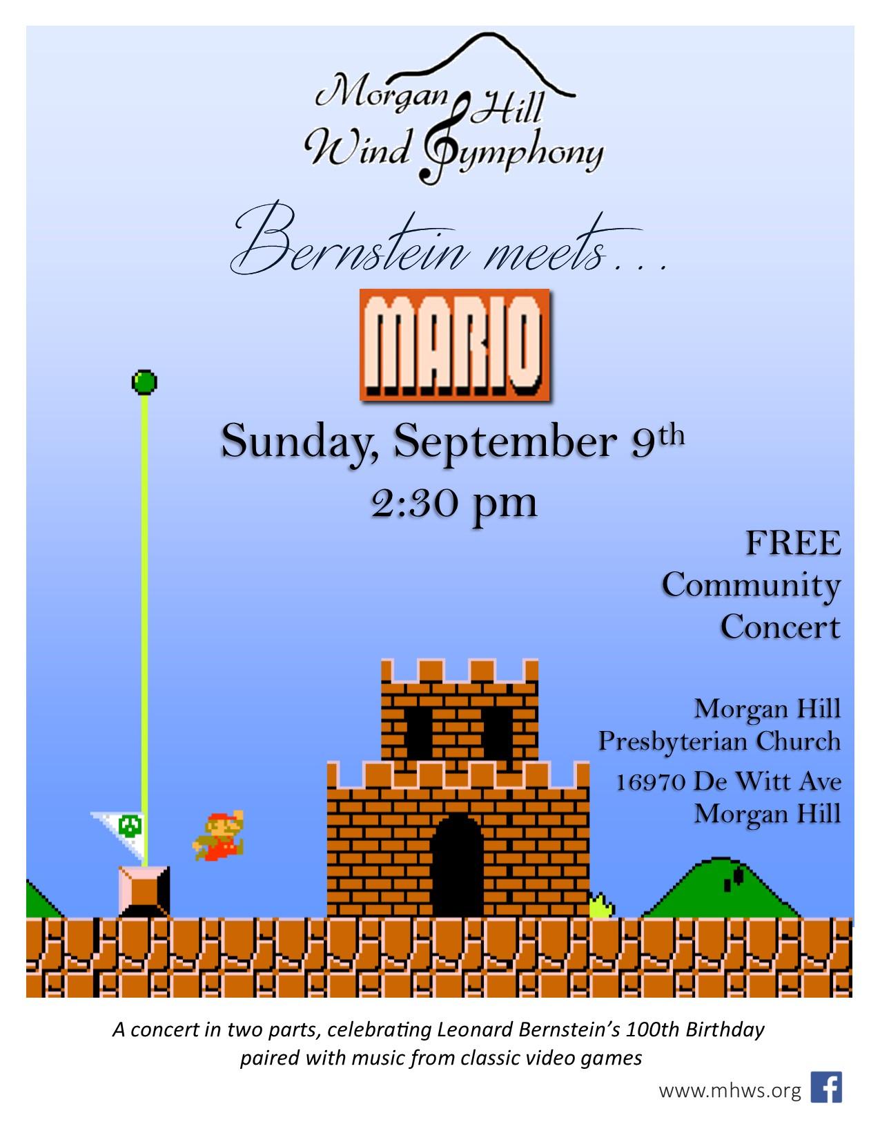 Bernstein meets Mario - Sunday, September 9th, 2018 at 2:30 PMMorgan Hill Presbyterian Church16970 De Witt Ave, Morgan Hill