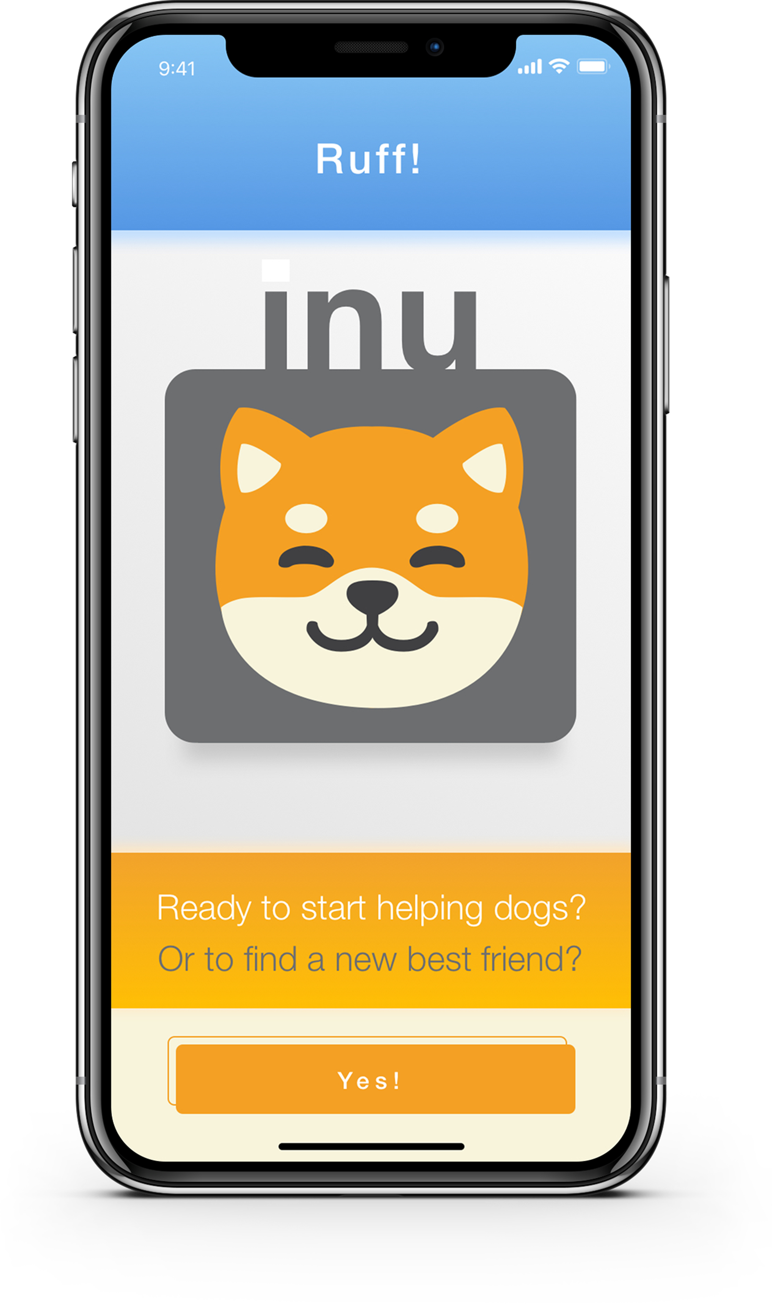 The welcome screen is meant to capture the  positive vibe of inu .