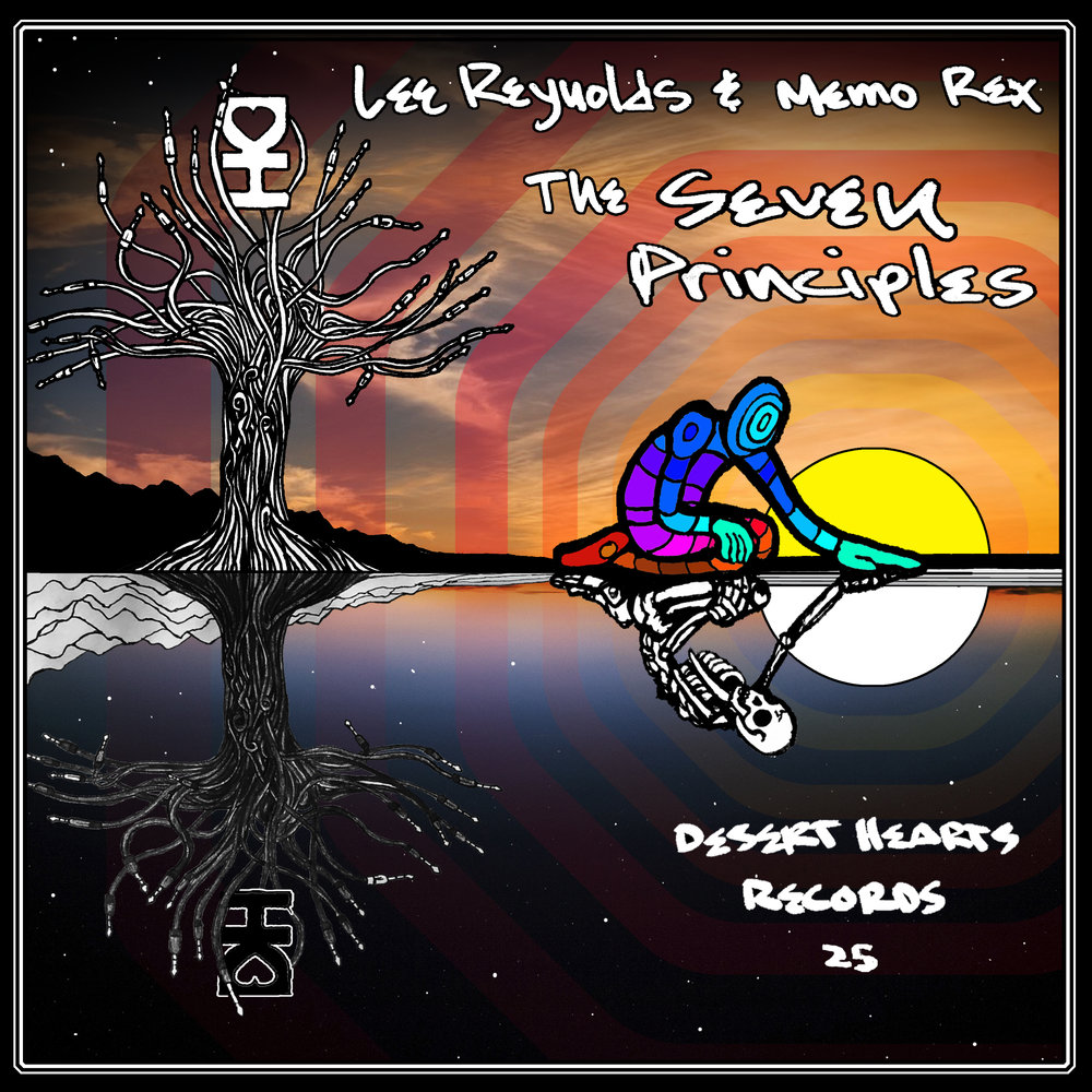 [DH025] Lee Reynolds, Memo Rex - The Seven Principles.jpg