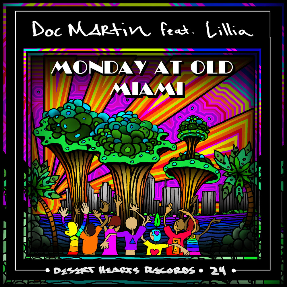 [DH024] Doc Martin ft. Lillia - Monday At Old Miami.jpg