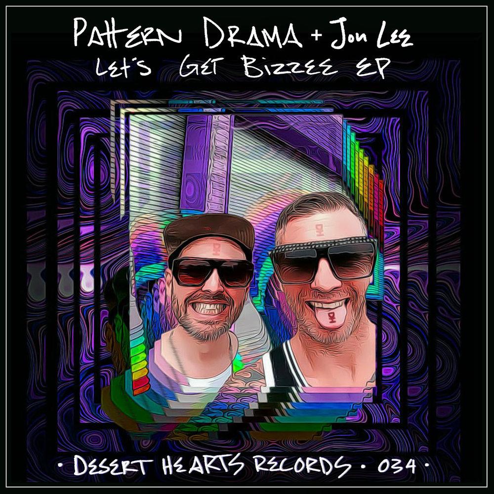 [DH034] Pattern Drama, Jon Lee - Let's Get Bizzee EP.jpg