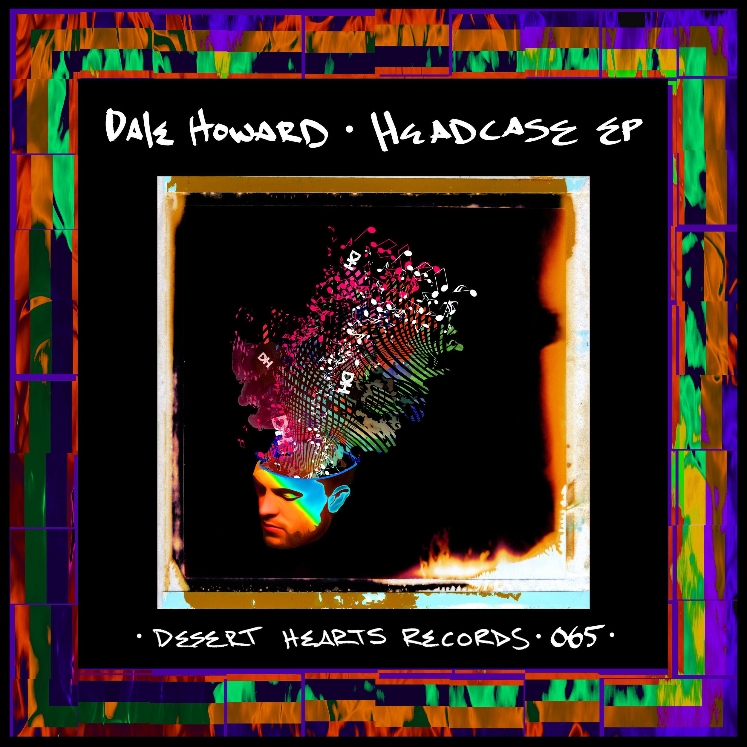 [DH065] Dale Howard - Headcase EP.jpg