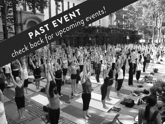 bryant park summer yoga series // aug 16 - Perfect your downward dog under the trees of Bryant Park with a free outdoor yoga class led by Terri on August 16th from 6 to 7pm. A colorful selection of mats will be provided by Gaiam, but feel free to bring your own. Register here and check-in when you arrive on-site. Walk-ins are also welcome.