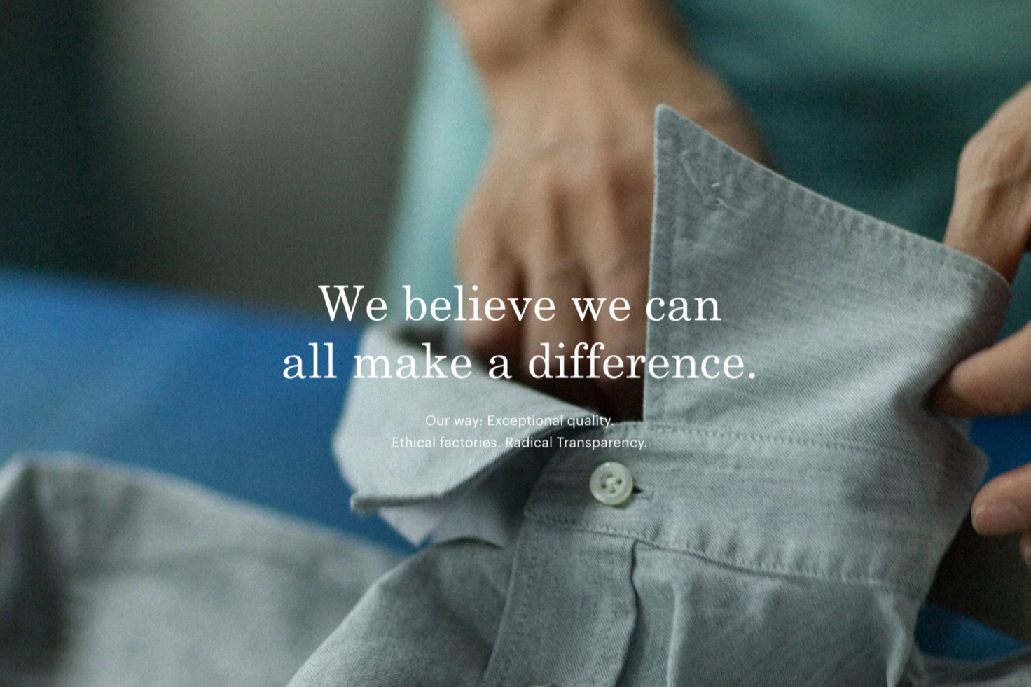 Everlane – example of a clear and transparent product.