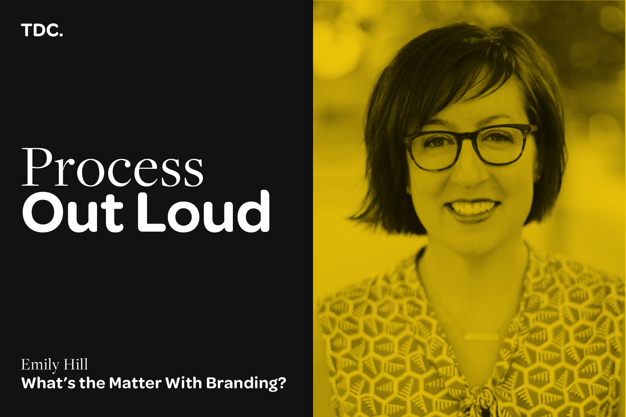 Emily Hill - What's The Matter With Branding?
