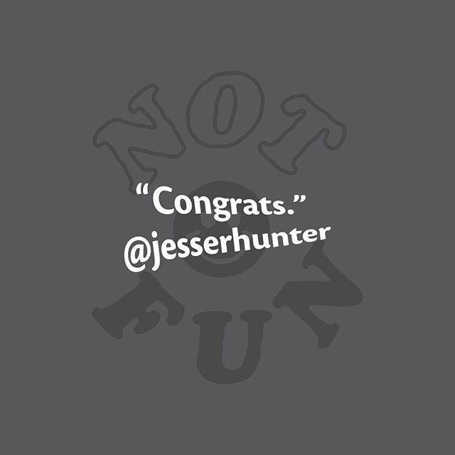 """We're a day late on the announcement, but congratulations @jesserhunter! You are the winner of our """"Not Fun"""" giveaway! Send us your address and preferred size of our navy """"not fun"""" tee, and we'll get it in the mail ASAP as possible! 💤🎉"""