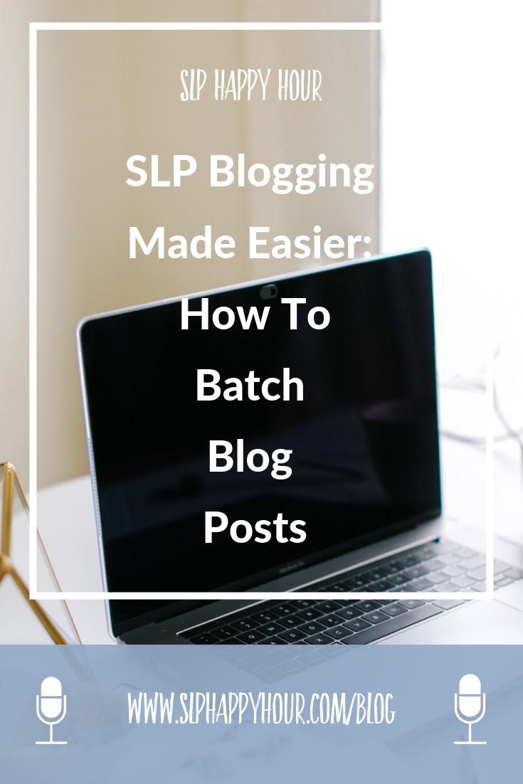 SLP Blogging made easier: how to plan, organize and batch blog posts. #slpbloggers #slpeeps