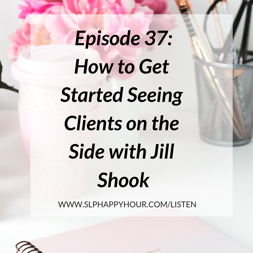 Want to start seeing private practice clients on the side? Want to transition into private practice? This podcast episode gives you all the steps you need to get started! #slpeeps