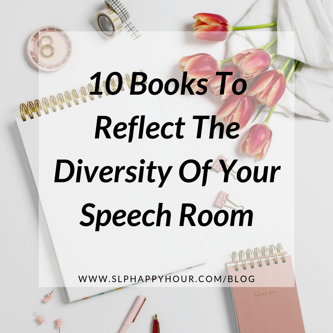 Want 10 books for your speech room that focus on being different, diversity, and acceptance and love? Check out this book list from SLP Happy Hour!