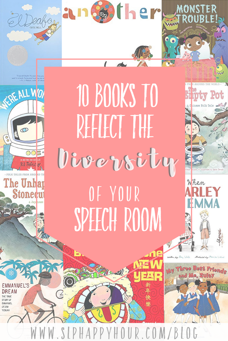 Looking for diverse books for your speech room? Look no further. This list of 10 tried-and-true books includes ones we as SLPs use in our speech room!