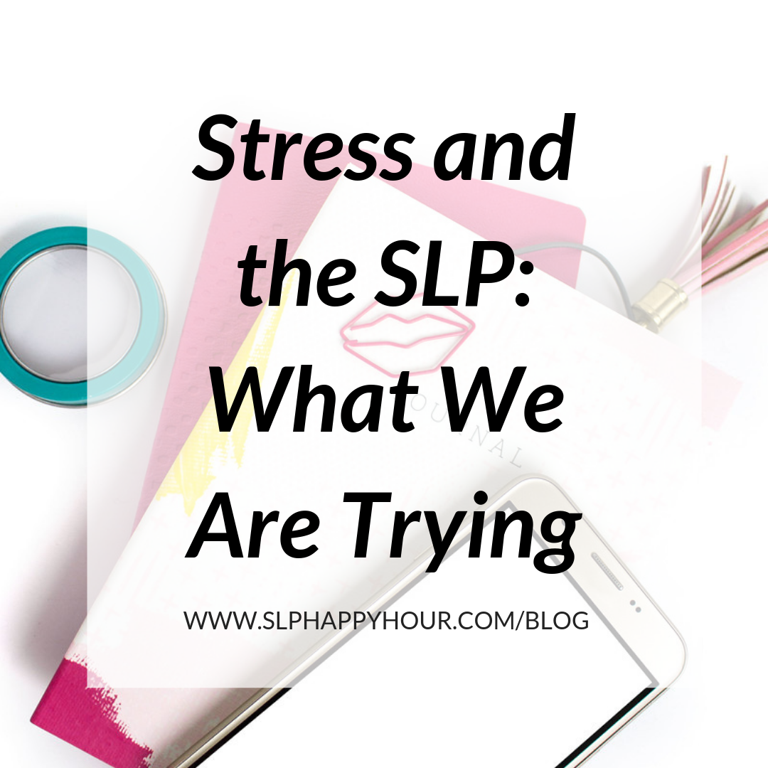 Are you a stressed out SLP? Stress is really common as SLPs, so here's some things to try to up your relaxation game! #slpeeps #speechtherapy