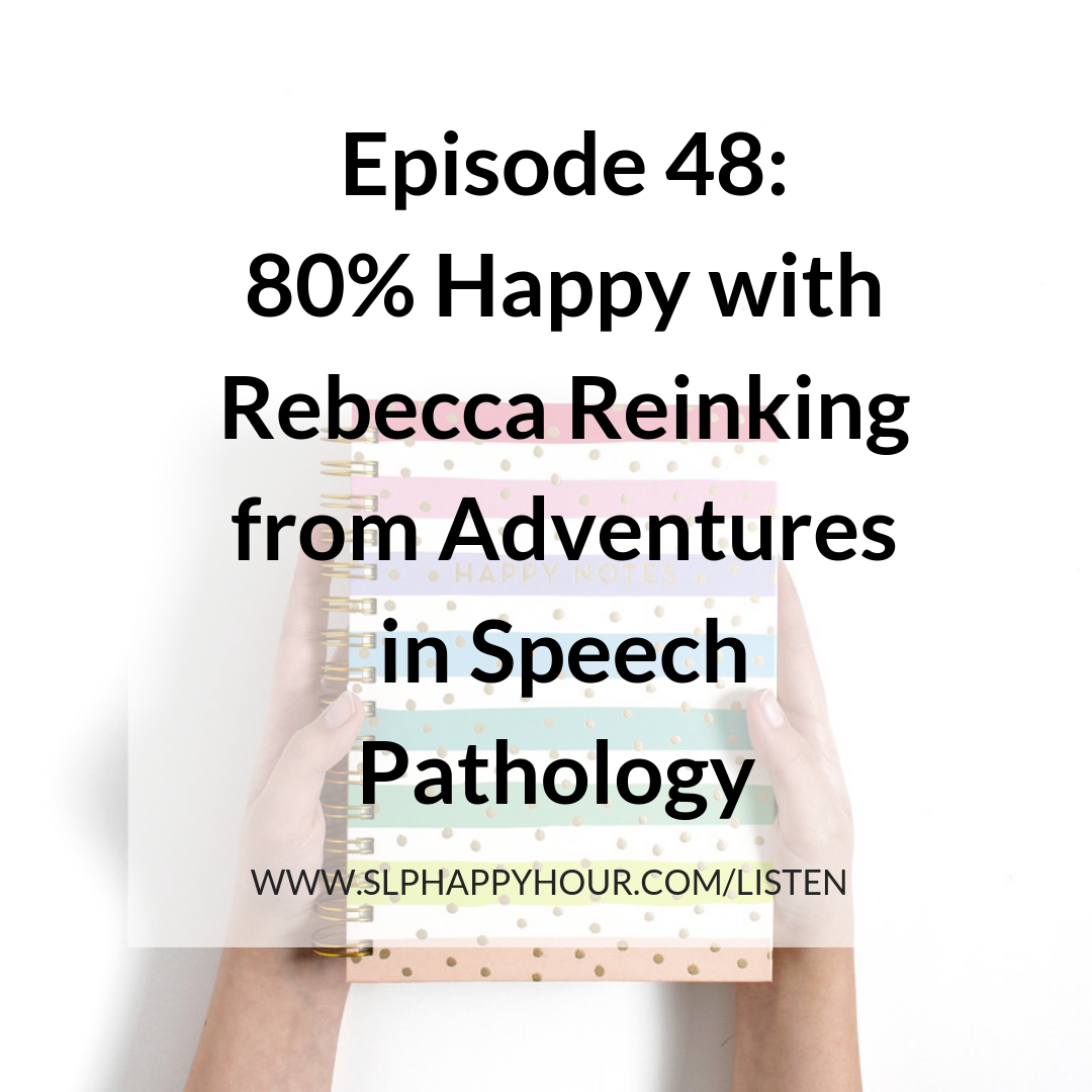 In this SLP Happy Hour Episode, Rebecca from Adventures in Speech Pahtology talks about working abroad, navigating career change, and becoming 80% happy. #slpeeps #speechtherpay