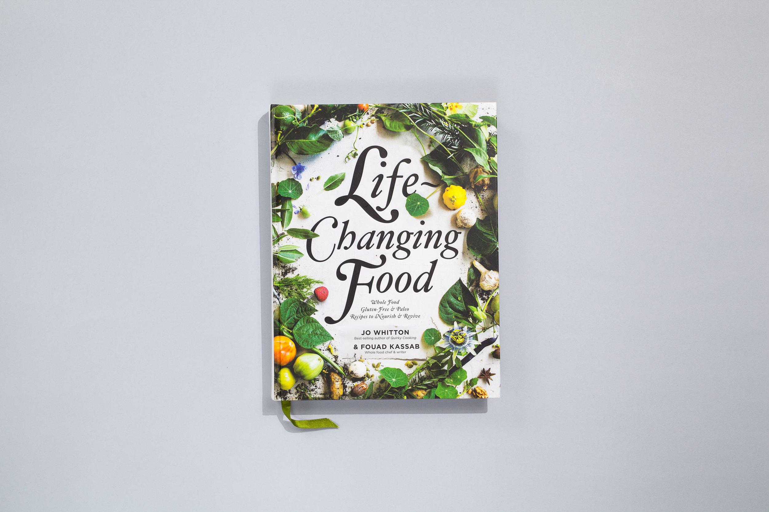 Title – Life Changing Food Authors – Jo Whiten & Fouad Kassab Designer – Daniel New Photographer – Sneh Roy with Luisa Brimble, Hugo Sharp and Fouad Kassab