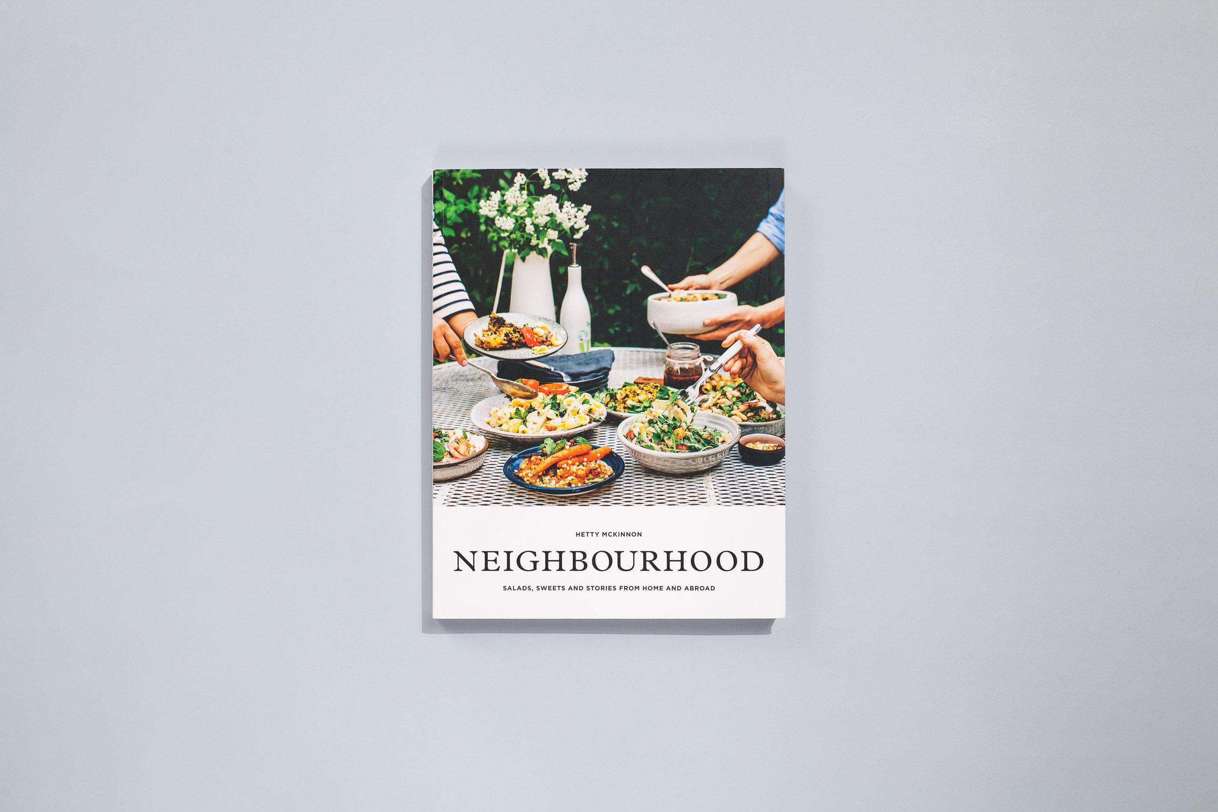 Title – Neighbourhood Author – Hetty McKinnon Designer – Daniel New Photographer – Luisa Brimble Styling – Erika Raxworthy Publisher – Plum