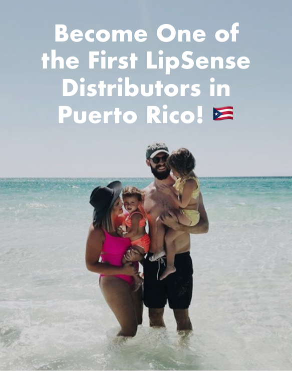 How to Become One of the First LipSense Distirbutors in Puerto Rico.png
