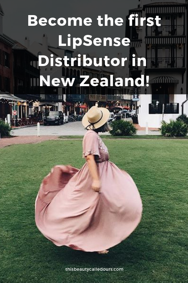 How to Become One of the first LipSense SeneGence Distributors in New Zealand