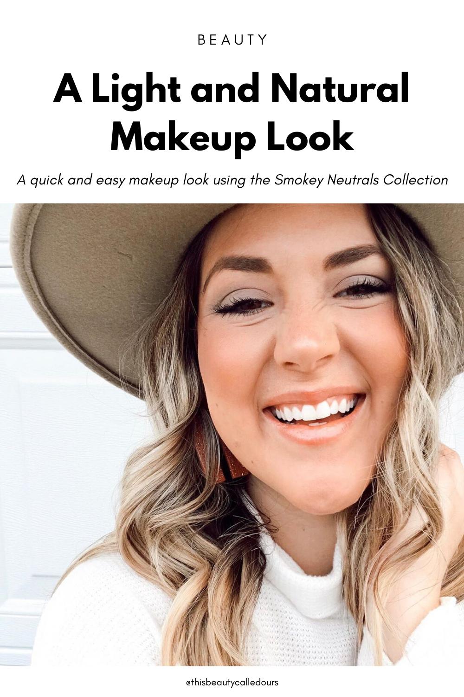 Makeup Tutorial: A Light and Natural Makeup Look — This Beauty