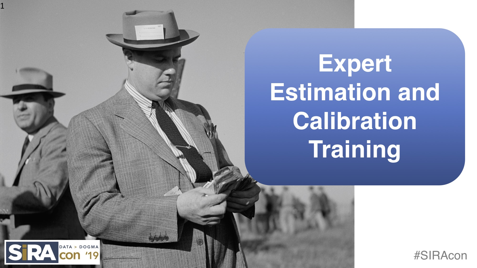 Expert Estimation and Calibration Training - SIRAcon 2019.jpg