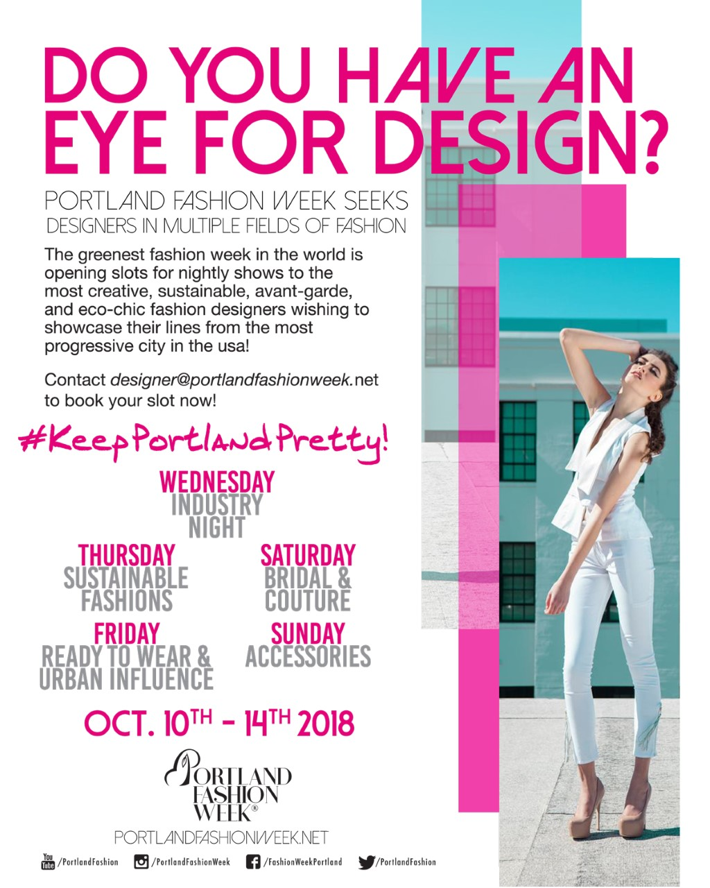 Portland Fashion Week 2018 Designer Roster is now OPEN - Interested Designers wishing to showcase their 2019 Collections are encouraged to apply. Designer@PortlandFashionWeek.net to learn more.