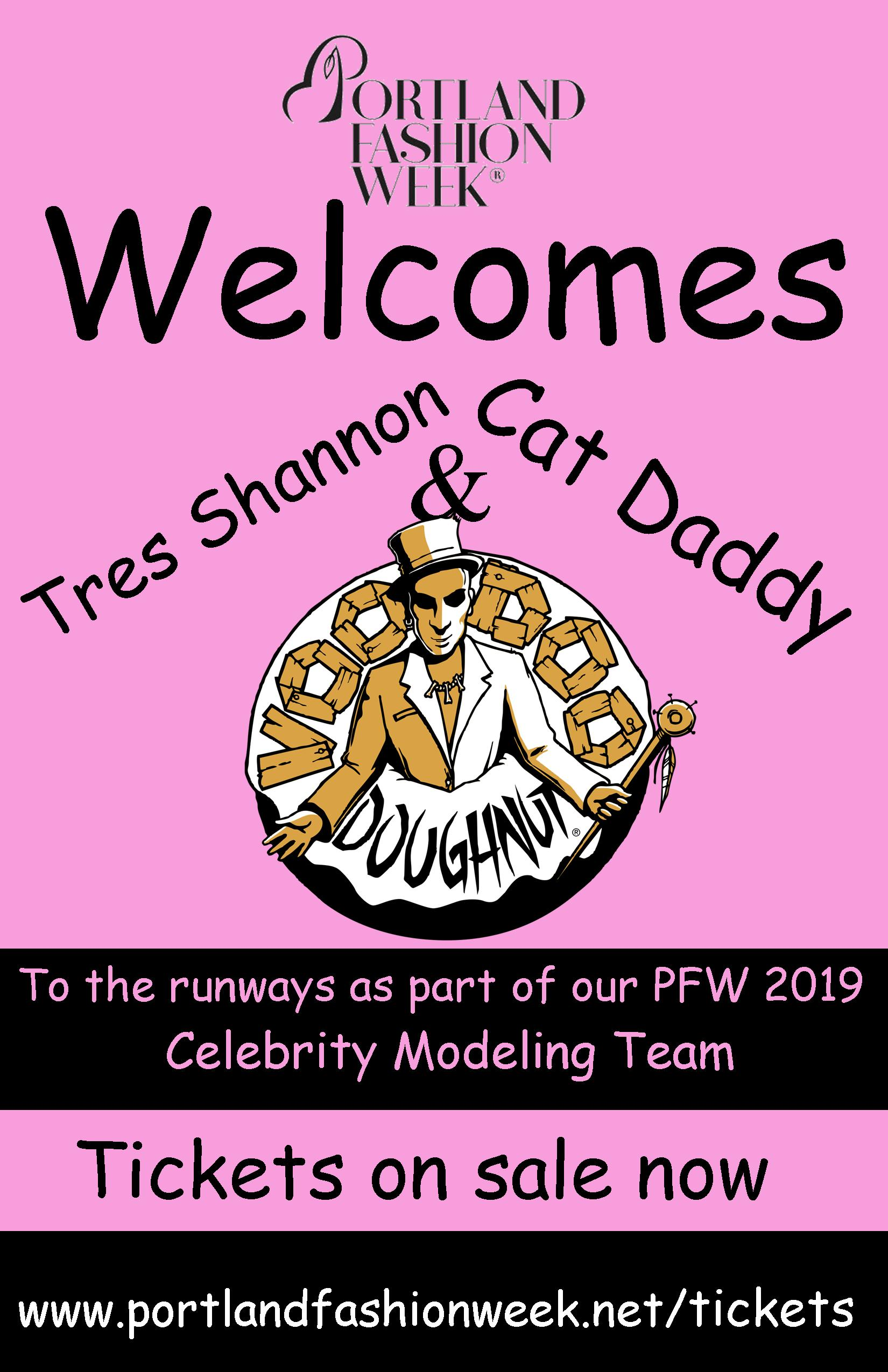 We welcome The Barons of Voodoo Doughnuts - to the Portland Fashion Week 2019 celebrity modeling team! Keep watching for more updates and the coolest local celebrities!