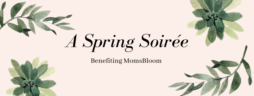 Copy of MomsBloom Spring Soirée.png