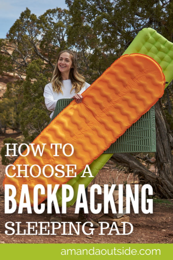 The COMPLETE GUIDE to Backpacking Sleeping Pads | Amanda Outside