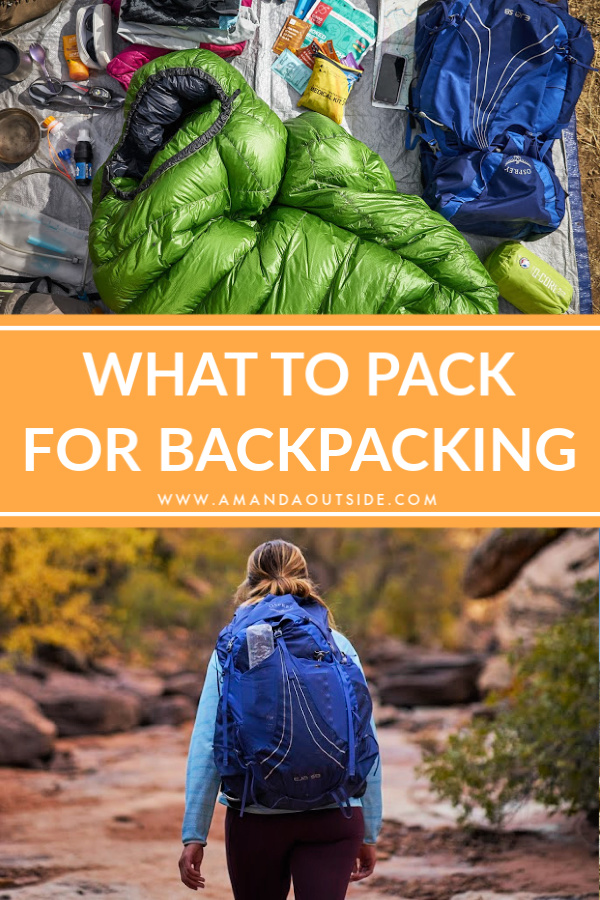 What to Pack for a Backpacking Trip - the complete list of essentials. Click through for gear recommendations and tips for beginner backpackers.