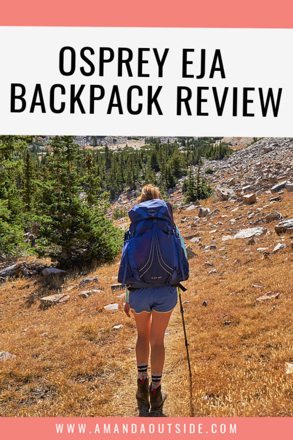 Complete review of the Women's Osprey Eja 58L ultralight backpack! Click through for the pros and cons of this backpack before you buy it! #backpacking #backpackinggear #backpackingtips