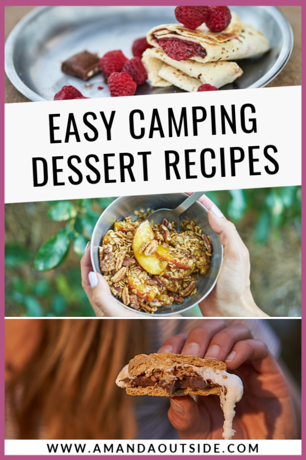 Need EASY camping dessert recipes? Look no further because these simple desserts are SO delicious and they're quick to prepare at camp (with minimal clean up). Click through for the complete recipes and video tutorial. By Amanda Outside - your source for easy camp meal ideas. #campfood #campingdessert #campingmeals