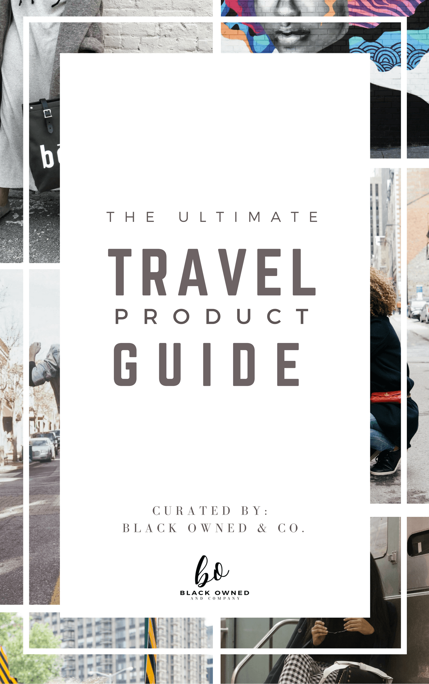 Black Owned & Co. Ultimate Travel Guide features Black Owned Businesses
