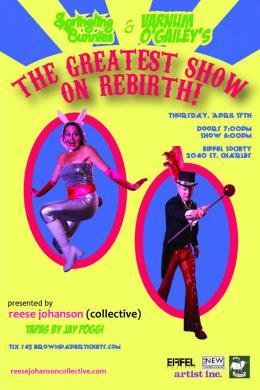Springling Bunnies & VarnumO'Gailey's GREATEST SHOW ON REBIRTH!  -