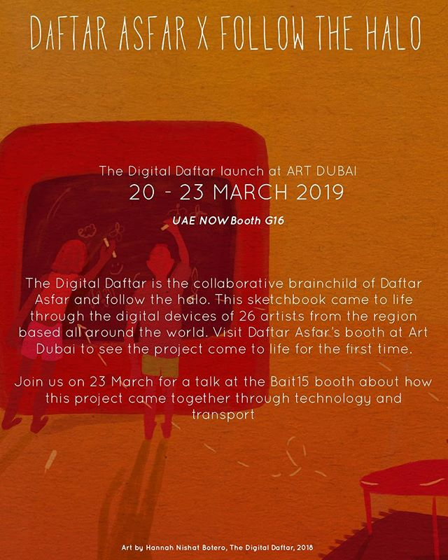✨ANNOUNCEMENT✨ We are really excited to announce that our collaborative project with @daftarasfar, The Digital Daftar, will be exhibited for the first time as part of @artdubai's #UAENow platform from 19 - 23 March 2019! The Digital Daftar is a travelling sketchbook that came to life through the inboxes digital devices of 26 artists around the world. Artists in this edition of @daftarasfar are @dinafawakhiri @daralnaimart @adnansamman93 @aint_got_no_mani_ @intibint @shahad.nazer @linesbyher @alaasatir @lena.kassicieh @bluewildindigo @beyakhalifa @daydreamsforjack @kayehaan @karkabah @fatimas87 @maryamjamalart @lowkeyexisting @thisismoy @yara.hindawi @sarahhatahet @catladydoodles @aka_dwe @amnaelhassan and @lujainibra.