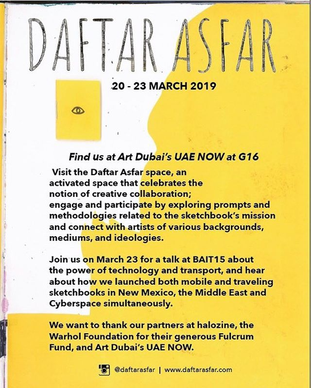 ✨ART DUBAI✨ Make sure not to miss the @daftarasfar exhibit at @artdubai this week! From 20 to 23 March, Daftar Asfar will be showcasing their travelling sketchbooks as well as The Digital Daftar, a #daftarasfarxhalozine collaboration! The exhibit will feature the 26 artists from our collab as well as artists from the region who have been a part of this amazing project!!!