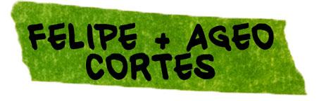 FELIPE + AGEO CORTES.jpg