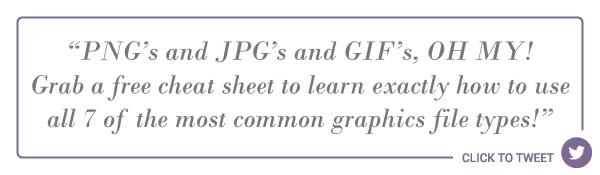 Graphics-File-Type-Cheat-Sheet-Click-To-Tweet.jpg
