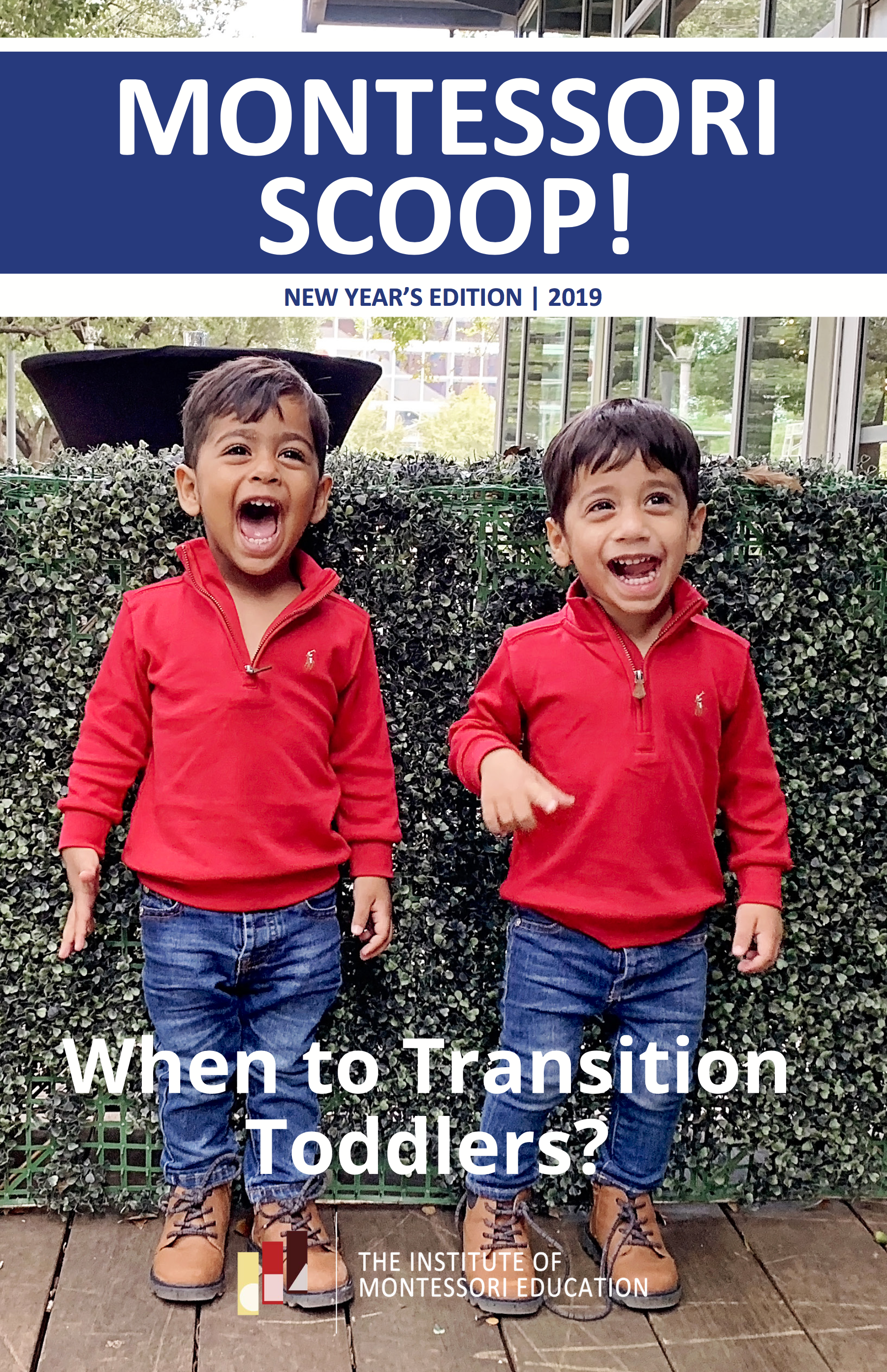 New Year's Edition 2019 - Featuring: Wendy Shenk-Evans from Montessori Public Policy Initiative, Martha Teien from MEPI, Inc, Kathy Leitch from International Montessori Council, three school profiles: Redeemer Montessori School, Sherwood Forest Montessori School, Montessori School of Fort Worth and much more!