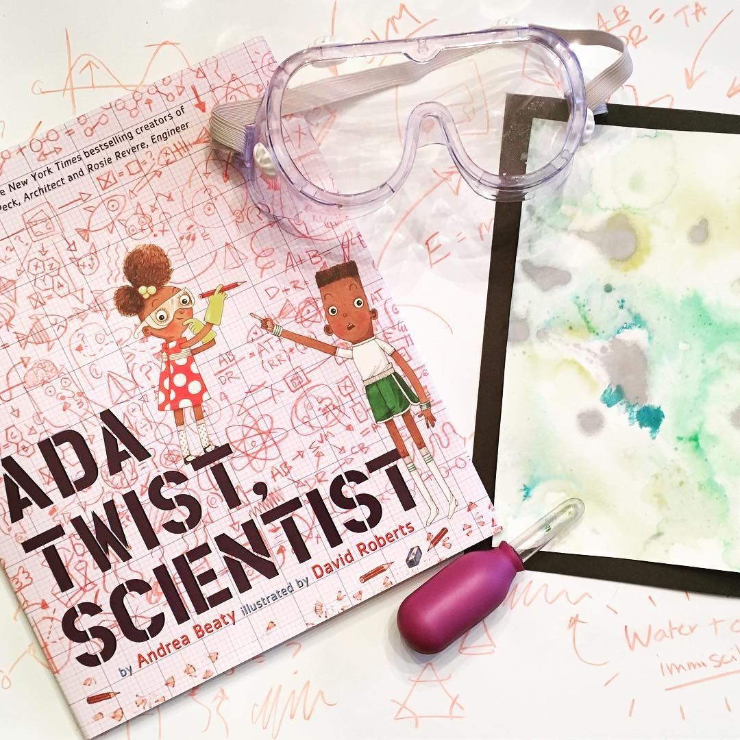 Ada Twist, Scientist  by Andrea Beaty illustrated by David Roberts