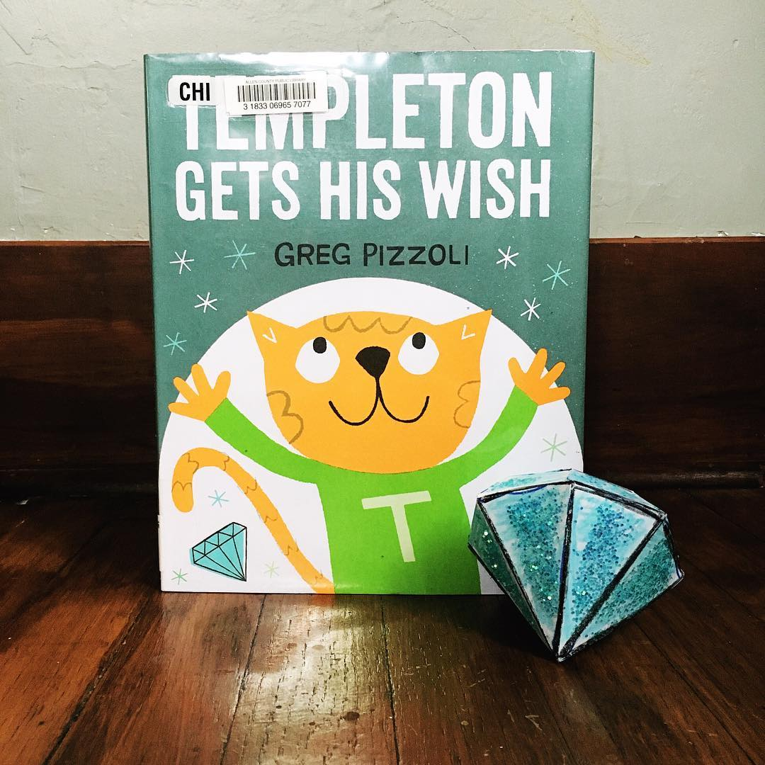 Templeton Gets His Wish  by Greg Pizzoli  Sometimes you don't realize what you have until it's gone!