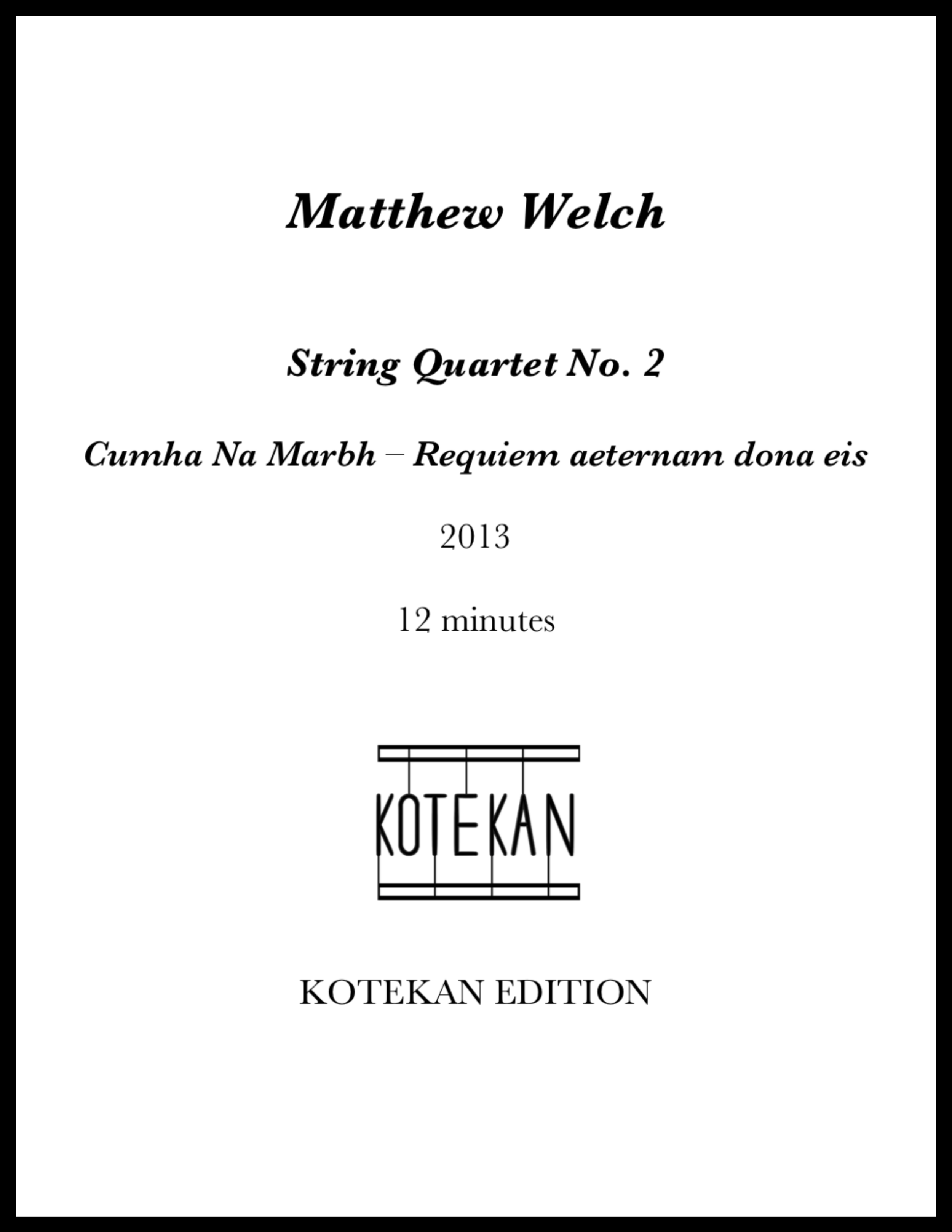 Cumha Na Marbh - Requiem aeternam dona eis (String Quartet #2) photo.png