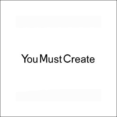 You-Must-Create.png