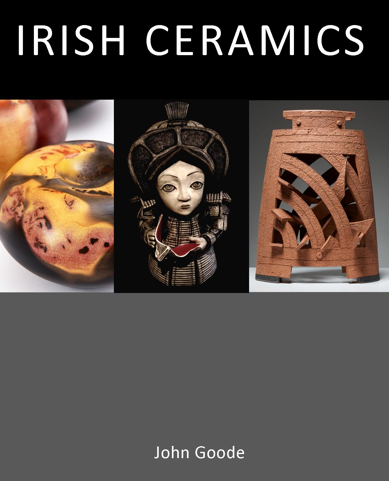 Irish Ceramics - The very best of Irish CeramicsBooks by Mill Cove Galleries