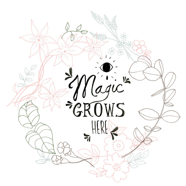 magic grows here -
