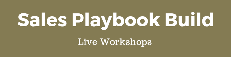 Want to build your own world class sales playbook to execute yourself? Join any of our live workshops in a city near you  (click here to see schedule)
